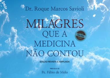 """Fé e ciência em """"Milagres que a medicina não contou"""""""