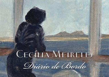 Diário de bordo, de Cecília Meireles: correspondências artísticas e gênese da viagem na obra ceciliana