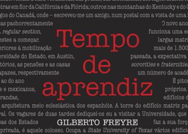 "Lançamento: ""Tempo de aprendiz"" traz artigos publicados por Gilberto Freyre durante a juventude"