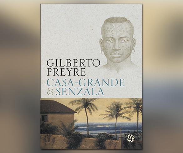 """""""Casa-Grande & Senzala"""" na mídia"""
