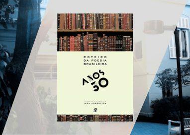 Roteiro da Poesia Brasileira – Anos 30