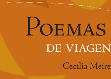 Atitude e lirismo de Cecília Meireles, em Poemas de viagens