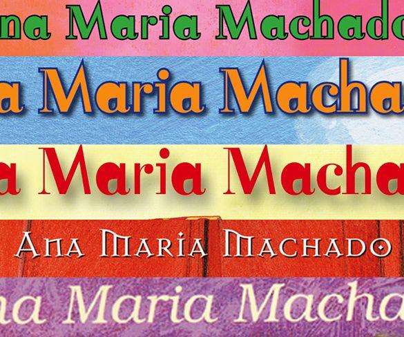 Ana Maria Machado, por Elizabeth Serra
