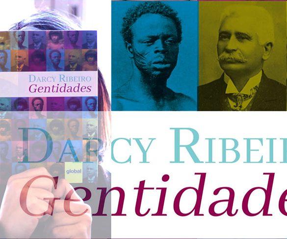 Gentidades, de Darcy Ribeiro