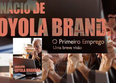 O primeiro emprego, de Ignácio de Loyola Brandão