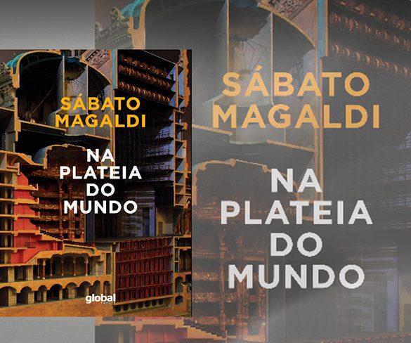 Sábato Magaldi: Na plateia do mundo