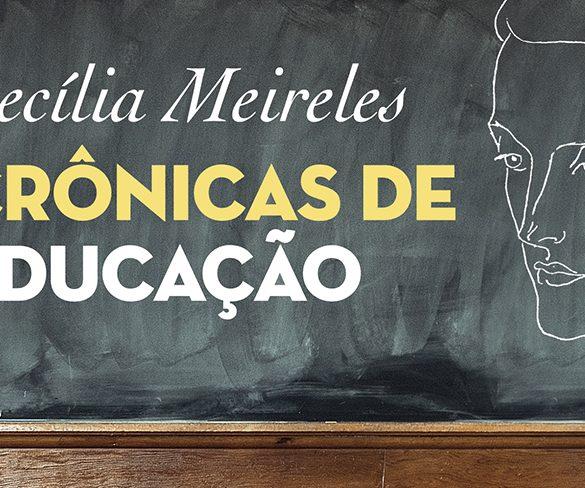 Papo de professor, com Cecília Meireles