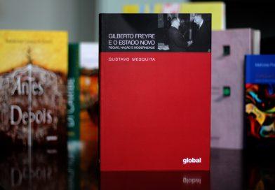 Luzes sobre Gilberto Freyre e o Brasil de agora